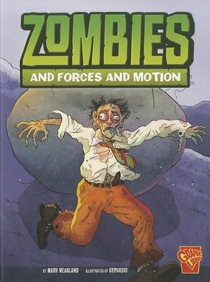 Zombies and Forces of Motion by Mark Weakland