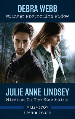 Witness Protection Widow/Missing in the Mountains by Julie Anne Lindsey