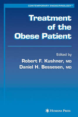 Treatment of the Obese Patient by Robert F. Kushner