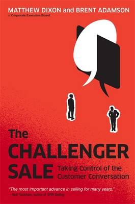 Challenger Sale by Matthew Dixon