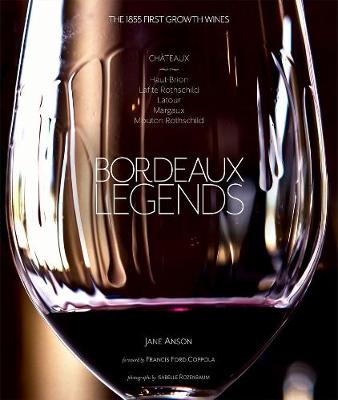Bordeaux Legends by Jane Anson