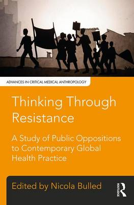 Thinking Through Resistance by Nicola Bulled