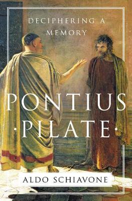 Pontius Pilate by Aldo Schiavone