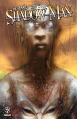 Shadowman by Garth Ennis & Ashley Wood by Paul Jenkins