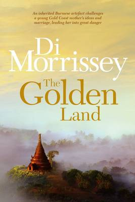 The The Golden Land by Di Morrissey