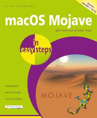 macOS Mojave in easy steps: Covers v 10.14 by Nick Vandome