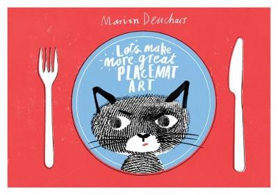 Let's Make Some More Great Placemat Art by Marion Deuchars