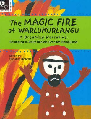 Magic Fire at Warlukurlangu by Christine Nicholls