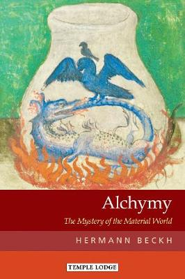 Alchymy: The Mystery of the Material World by Hermann Beckh