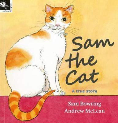 Sam the Cat by Sam Bowring