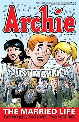Archie: The Married Life Book 3 by Fernando Ruiz