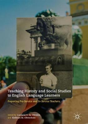 Teaching History and Social Studies to English Language Learners by Kathryn M. Obenchain