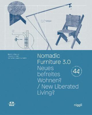 Nomadic Furniture 3.0 by Christoph Thun-Hohenstein