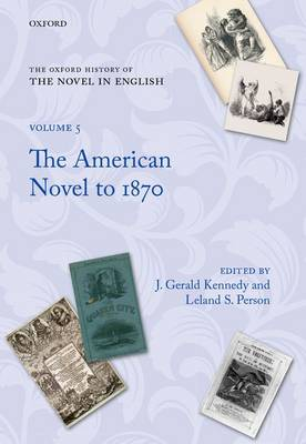 The Oxford History of the Novel in English by Leland S. Person