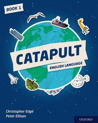 Catapult: Student Book 1 by Christopher Edge