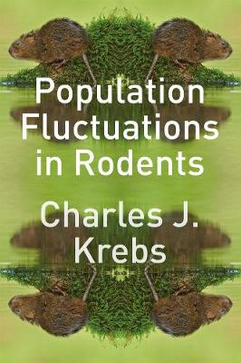 Population Fluctuations in Rodents by Charles J. Krebs