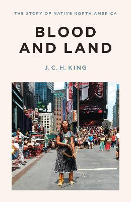 Blood and Land by J. C. King