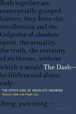 The Dash -- The Other Side of Absolute Knowing by Rebecca Comay