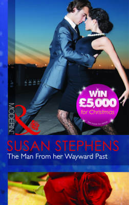 The Man From Her Wayward Past by Susan Stephens