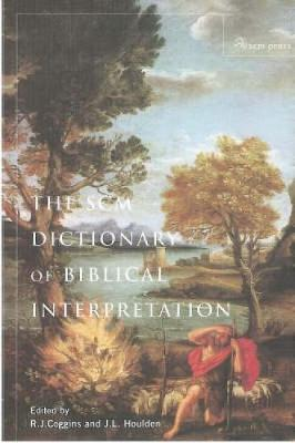 SCM Dictionary of Biblical Interpretation by R.J. Coggins