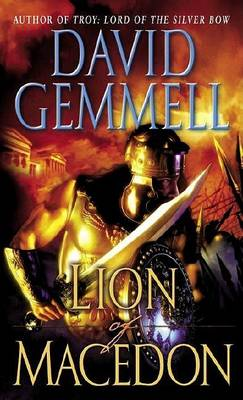 Lion of Macedon by David Gemmell