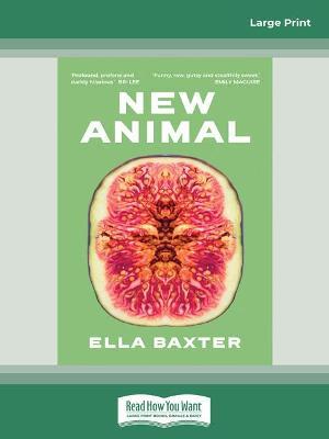 New Animal by Ella Baxter