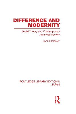 Difference and Modernity by John Clammer