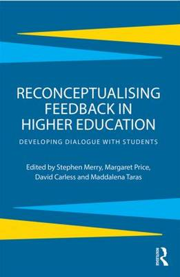 Reconceptualising Feedback in Higher Education by Stephen Merry