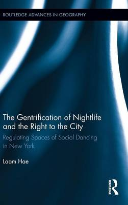 Gentrification of Nightlife and the Right to the City book
