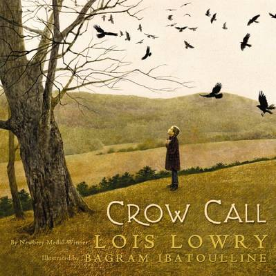 Crow Call by Lois Lowry