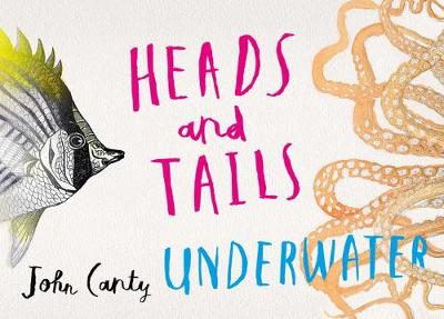 Heads and Tails Underwater by John Canty
