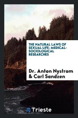 The Natural Laws of Sexual Life by Dr Anton Nystrom
