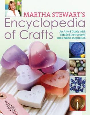Martha Stewart's Encyclopedia of Crafts book