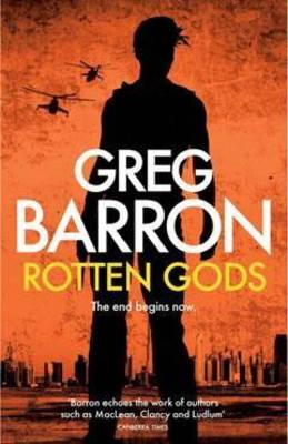 Rotten Gods by Greg Barron