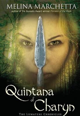 Quintana of Charyn by Melina Marchetta