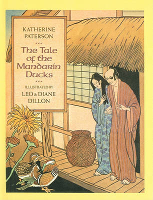 Tale of the Mandarin Ducks by Katherine Paterson
