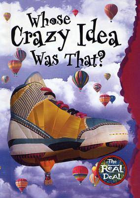 Whose Crazy Idea Was That? by Claire Craig