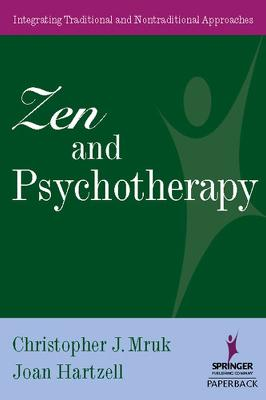 Zen and Psychotherapy by Christopher J. Mruk