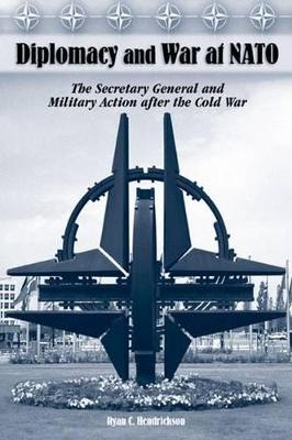 Diplomacy and War at NATO book