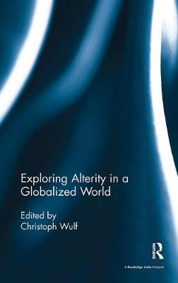 Exploring Alterity in a Globalized World book