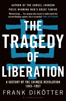 The Tragedy of Liberation by Frank Dikoetter
