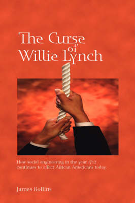 The Curse of Willie Lynch by James Rollins