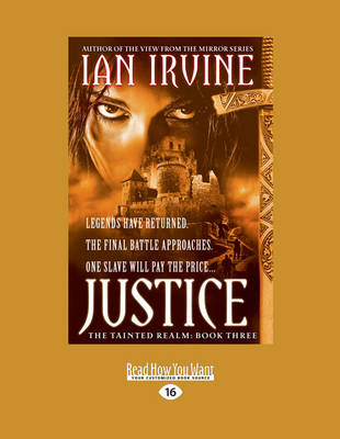 Justice: Legends Have Returned. A Final Battle Approaches. One Slave Will Pay the Price A| by Ian Irvine