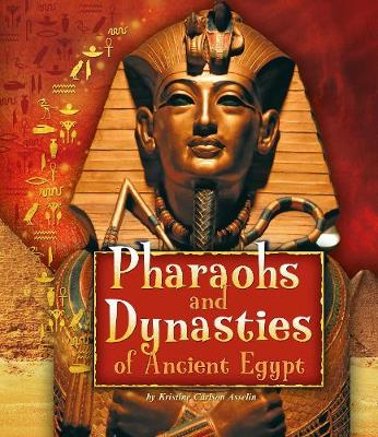 Pharaohs and Dynasties of Ancient Egypt book