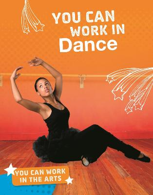 You Can Work in Dance by Samantha S. Bell