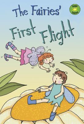 The Fairies' First Flight by Trisha Sue Speed Shaskan