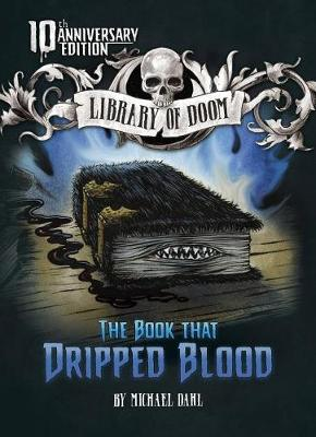 Book That Dripped Blood by Michael Dahl