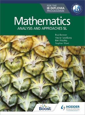 Mathematics for the IB Diploma: Analysis and approaches SL: Analysis and approaches SL book