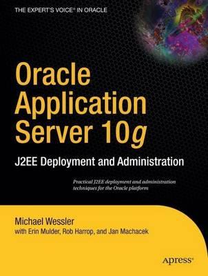 Oracle Application Server 10g by Erin Mulder