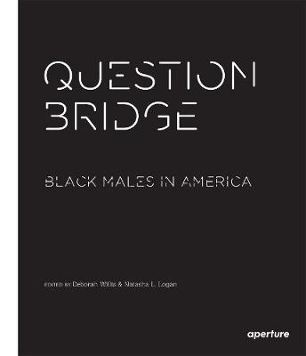 Question Bridge by Deborah Willis